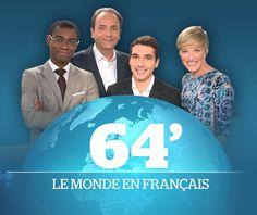 64 minutes - Le monde en français