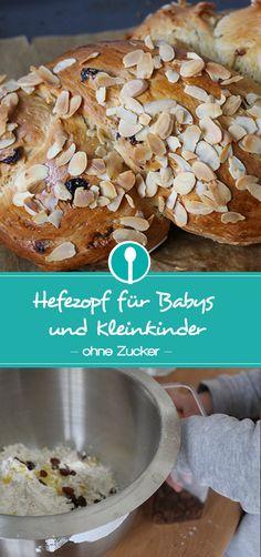 Zuckerfreier Hefezopf für Babys und Kleinkinder. Nur mit Datteln gesüßt.