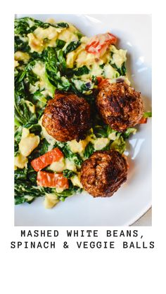Spinach White Beans mash with veggie balls - Anne Travel Foodie Veggie Meatballs, Vegetarian Meatballs, Vegetarian Recipes Dinner, Dinner Recipes, Spicy Spaghetti, Spaghetti Recipes, Healthy Food Choices, Healthy Options, Spicy Recipes