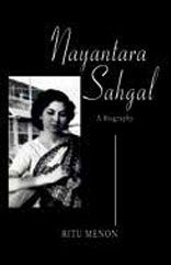 Out of Line: A Personal and Political Biography of Nayantara Sahgal  By Ritu Menon