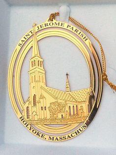 NIB ORNAMENT ST JEROME PARISH HOLYOKE MASSACHUSETTS ~ GOLD TONE METAL Catholic