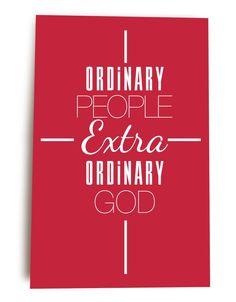 ordinary people extra ordinary God
