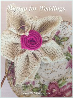 add a burlap flower to your tables! Or use it as a photo prop! It's so easy to make: http://thefeltstore.blogspot.ca/2013/04/felt-burlap-flowers-tutorial-video.html