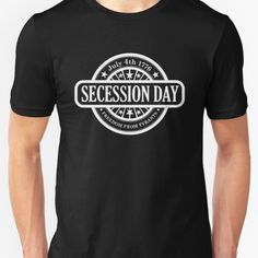 July 4th, 1776 - Secession Day T-shirt available at our libertopia store! See: https://www.redbubble.com/people/lewisliberman #ancap #libertarian #voluntaryism #tshirt #cooldesign #illustration #wearableart #art #shirt #july4th #independenceday #independence #4thofJuly #secede #secession #patriot #patriotic #freedom #liberty