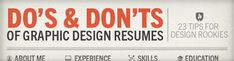 Do's & Don'ts of Graphic Design Resumes #design #resume #careeradvice