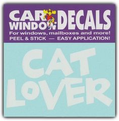 Car Window Decals: CAT LOVER | I Love My Cats | Stickers Cars Trucks Glass Crazy Sticker Guy http://www.amazon.com/dp/B00ED2IVAM/ref=cm_sw_r_pi_dp_o8RKvb0DHXFP3