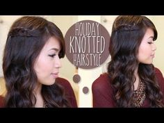 ♥ Holiday Knotted Hairstyle Hair Tutorial + GIVEAWAY - YouTube