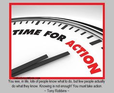 Time for Action!!