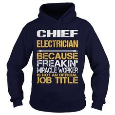 CHIEF ELECTRICIAN Only Because Full Time Multi Tasking Ninja Is Not An Actual Job Title T Shirts, Hoodies, Sweatshirts. GET ONE ==> https://www.sunfrog.com/LifeStyle/CHIEF-ELECTRICIAN--NINJA-Navy-Blue-Hoodie.html?41382