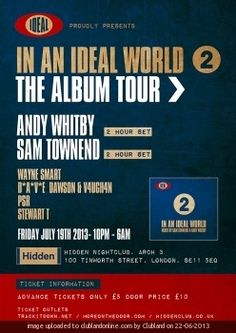 In An Ideal World 2: The Album Tour