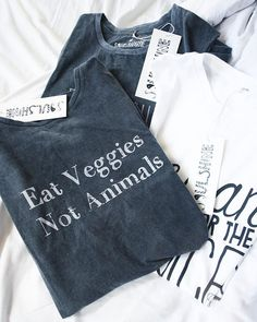 "Thank you, @inthesoulshine for my epic vegan shirts. I'm obsessed with them  The gray ones say ""Eat Veggies Not Animals"" (my personal favorite) and ""Eat Fruit Not Friends"" & the white one says ""Vegan for the Voiceless"".  @inthesoulshine"