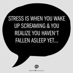 Stress ...stress less now! #stress
