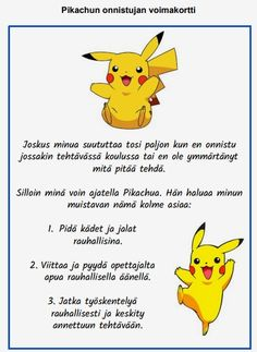 Kortti antaa voimaa hillitä tunteitaan kun suututtaa. Vaihda kortin kuvaan ja tekstiin oma voimahahmosi. Finnish Language, Social Skills For Kids, Learning Support, Special Education, Pikachu, Crafts For Kids, Preschool, Parenting, Classroom