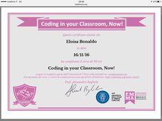 """Attestato di sola partecipazione a tutto il corso on line """"Coding in your classroom, now""""."""