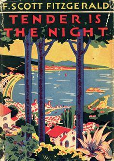 Tender is the Night   F. Scott Fitzgerald 1934