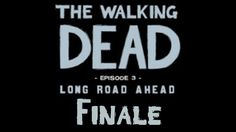 The Walking Dead Season 1 - Episode 3 (Long Road Ahead) - Finale