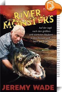 """River Monsters    ::  Profi-Angler Jeremy Wade zeigt, was sich in den Flüssen und Seen der Welt verbirgt und geht Gerüchten über gefährliche Menschenfresser und andere Monster auf den Grund. Ob gigantischer Tigerfisch im Herzen des Kongo oder der gefürchtete Killer in den Tiefen des Amazonas - Wade jagt und fängt Fische mit unglaublichen Abmessungen und beängstigendem Verhalten. In der Tradition der großen Abenteuergeschichten erzählt """"River Monsters"""" die Geschichte eines besessenen An..."""