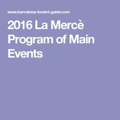 2016 La Mercè Program of Main Events