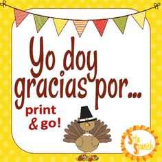 Fun, quick printable for your students as an extension to talking about Dia de Accion de Gracias with them. Students write talking about what they are thankful for. There is one scaffolded version, where the students fill in the appropriate blanks or check boxes, and a version where students have space to write in their own words.