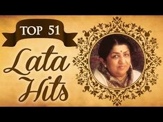 Top 51 Lata Mangeshkar Superhit Song Collection - (HD) Video Jukebox - Evergreen Bollywood Songs - YouTube