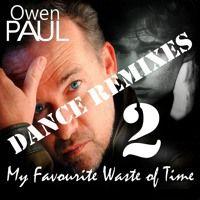 Owen Paul - My Favourite Waste Of Time (Jose Jimenez Remix) Promo by Jose Jimenez on SoundCloud