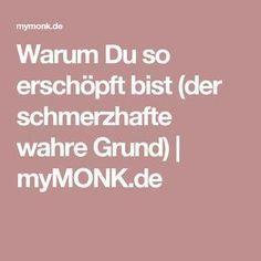Warum Du so erschöpft bist (der schmerzhafte wahre Grund)   myMONK.de