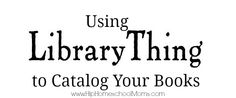 HHM LibraryThing to Catalog your books | Hip Homeschool Moms