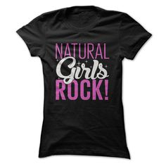 Natural Girls ROCK T-Shirts, Hoodies. SHOPPING NOW ==► https://www.sunfrog.com/No-Category/Natural-Girls-ROCK-Ladies.html?id=41382