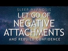 Hypnosis to Let Go of Negative Attachments & Rebuild Confidence (Sleep Meditation Healing). Hi and welcome to this hypnosis experience to help you release ne. Meditation Quotes, Meditation Music, Mindfulness Meditation, Meditation Youtube, Meditation Videos, Guided Meditation For Sleep, Hypnosis Scripts, Core Beliefs, Paulo Coelho