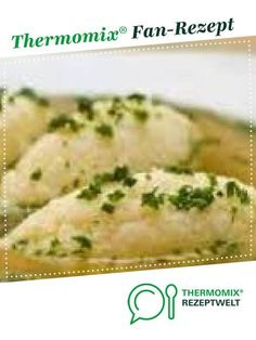 Grießnockerl Semolina dumplings from A Thermomix ® recipe from the soups category on www.de, the Thermomix ® Community. Healthy Foods To Eat, Healthy Life, Healthy Eating, Healthy Recipes, Pumpkin Recipes, Soup Recipes, Cookie Recipes, Zucchini Lasagne, Thermomix Desserts