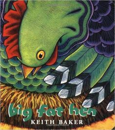 Big Fat Hen by Keith Baker. Ms. Marcia read this book on 11/19/15.