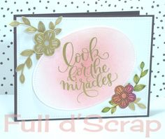 SSS June card kit 2016; SSS Look for the Miracles; DIB; pink and gold