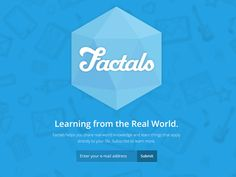 Factals Landing Page by Cole Winans (Boulder, Colorado) The Real World, Knowledge, How To Apply, Typography, Boulder Colorado, Technology, Learning, My Love, Logos