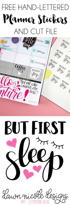 But First Sleep Free Planner Stickers + Cut File | DawnNicoleDesigns.com