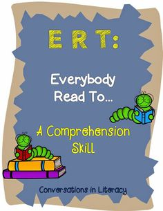 E-R-T:  Comprehension Skill FREEBIE- Do you use this comprehension strategy?  Great way to give students a purpose to their reading