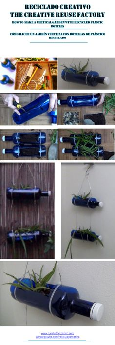 How to make a vertical garden with recycled plastic bottles - Cómo hacer un jardín vertical con botellas de plástico