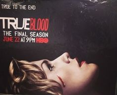 """True Blood - the beginning of the end... I'm not ready to let it go... V""""""""V"""