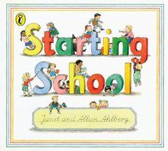 Starting School by Janet Ahlberg