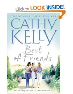 Best of Friends: Amazon.co.uk: Cathy Kelly: Books