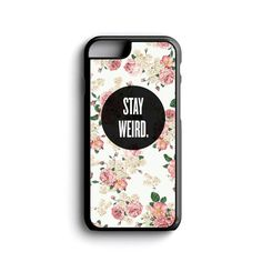 iPhone Case Stay Weird Floral Art Cool Trendy For iPhone 4, iPhone 5, iPhone 5c, iPhone 6, iPhone 6 Plus with FREE iPhone Tempered Glass*