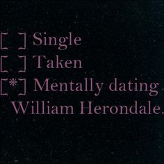 mentally dating william herondale right now