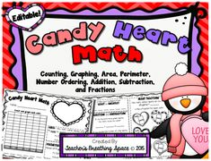 Valentine's Day Candy Heart Math --- Counting, Graphing, Area, Perimeter, Number Ordering, Addition, Subtraction and Fractions --- All in one two-page activity! WITH EDITABLE PAGES!