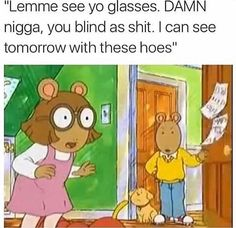 """""""Lemme see yo glasses. DAMN nigga, you blind as shit. I can see tomorrow with these hoes"""" - iFunny :) Dankest Memes, Jokes, Im Weak, Funny Games, Funny Posts, Popular Memes, The Funny, I Laughed, Funny Pictures"""