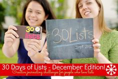 Join 30 Days of Lists this December! Take time for yourself each day to make a simple list...why? Because challenge is all about YOU.