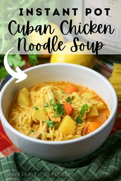 Instant Pot Cuban Chicken Noodle Soup combines shredded chicken, delicious vegetables, Cuban flavors, and pasta to create the most delicious chicken noodle soup made right in the Instant Pot. Vegetable Noodle Soup, Chicken Noodle Soup, Cuban Dishes, Tasty Dishes, Cuban Chicken, Shredded Chicken, Cuban Recipes, Fall Recipes, Delicious Recipes