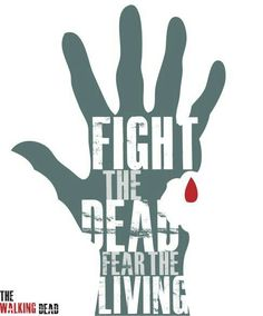 FIGHT THE DEAD POSTER ART.