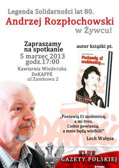 Zaproszenie na spotkanie  z Andrzejem Rozpłochowskim i jego książką Pokażą ci szubienice...