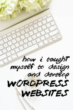 How I Taught Myself to Design and Develop WordPress Websites How I Learned to Design and Develop WordPress Websites. In this article, I'm sharing all the resources that I used to learn how to do it so you can, too! Web Design, Design Blog, Blog Designs, Media Design, Graphic Design, Wordpress For Beginners, Blogging For Beginners, Design Websites, Design Digital