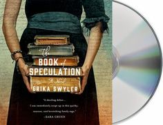 Cover image for The Book of Speculation [compact disc] : a novel