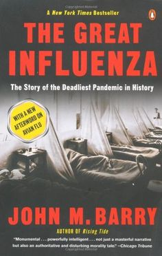 The Great Influenza: The Story of the Deadliest Pandemic in History by John M. Barry http://www.amazon.com/dp/0143036491/ref=cm_sw_r_pi_dp_6ckJub14QMYKK